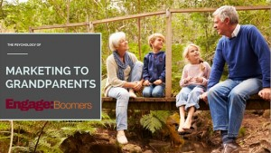 The Psychology of Marketing to Grandparents